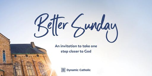 Better Sunday Event - Saint Frances Cabrini Parish