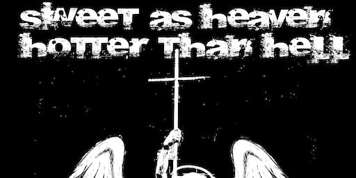 Sweet as Heaven/Hotter Than Hell