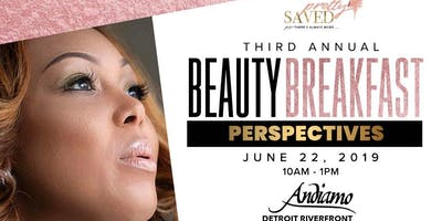 Pretty and Saved Presents Its Third Annual Beauty Breakfast: Perspectives!