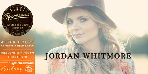 Jordan Whitmore - After Hours Show at Vinyl Renaissance