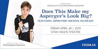 """Michael McCreary in """"Does This Make my Asperger's Look Big?\"""""""