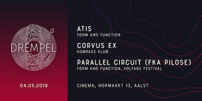 Drempel | the Resurrection w/ Atis, Corvus Ex and Parallel Circuit (Pilose)