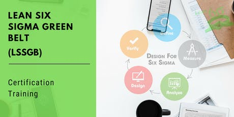 Lean Six Sigma Green Belt (LSSGB) Certification Training in Glens Falls, NY tickets