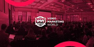 Video Marketing World 2019