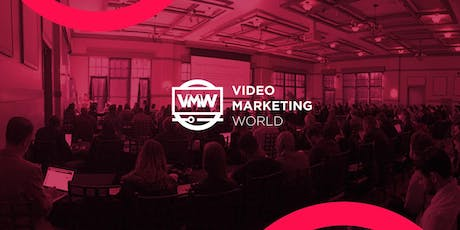 Video Marketing World 2019 tickets
