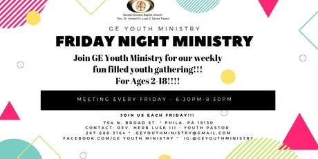 GE Youth Ministry presents Friday Night Youth Ministry!!! tickets
