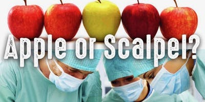 APPLE or SCALPEL,                                  Dr. David Phillips