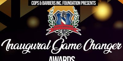 Cops & Barbers Game Changers Awards