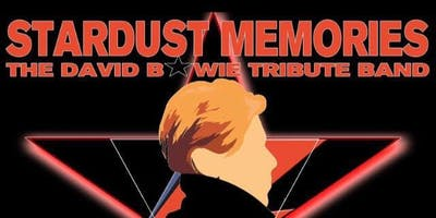 Stardust Memories: A Tribute to David Bowie