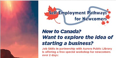 Special Workshop on Self-Employment for Newcomers in Aurora