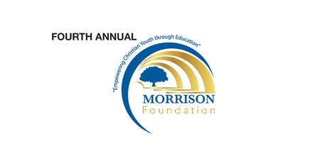 Fourth Annual Morrison Foundation Scholarship Benefit & Luncheon tickets