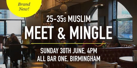 FREE Muslim Meet and Mingle Social Evening - 25-35s | Birmingham tickets