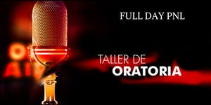 Full Day Oratoria con PNL (Programacion...