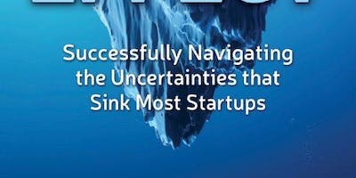 SoPE National Capital Chapter: The Titanic Effect:  Successfully Navigating the Uncertainties that Sink Most Startups