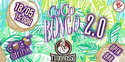Coco Bongo 2.0   18/05