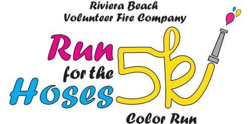 2nd Annual Riviera Beach Volunteer Fire Company Run for the Hoses 5K Color Run