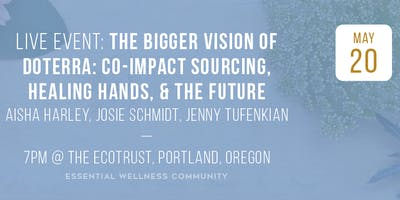 The Bigger Vision of dōTERRA: Co-Impact Sourcing, Healing Hands & The Future