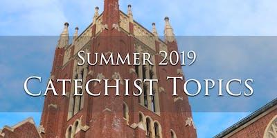June Catechist Topics 2019