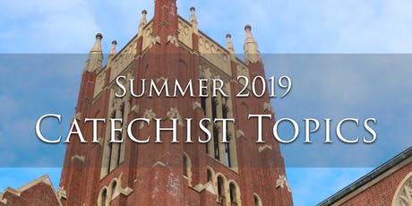 June Catechist Topics 2019 tickets