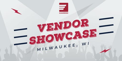 Clearwing Vendor Showcase - Milwaukee