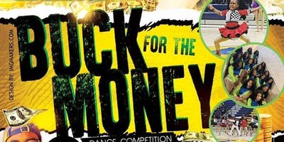 Buck For The Money Dance Competition