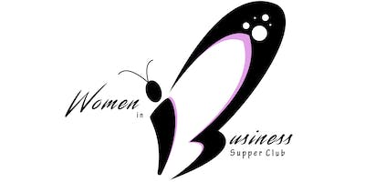 Women in Business Supper Club ~ Spring Event