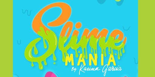 Slime Mania by Karina Garcia