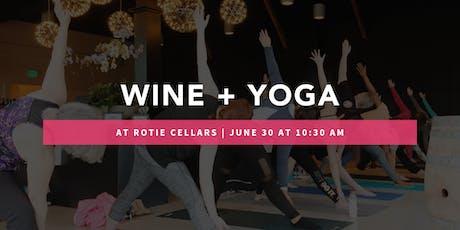 Wine Tasting + Yoga @ Rotie Cellars tickets