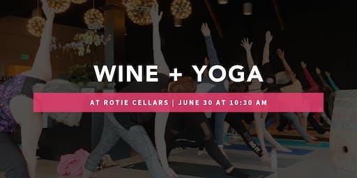 Wine Tasting + Yoga @ Rotie Cellars