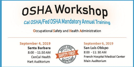 OSHA Workshop: Cal-OSHA Office Staff Training San Luis Obispo