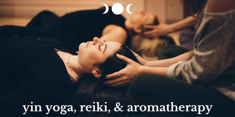Yin Yoga, Reiki, & Aromatherapy tickets