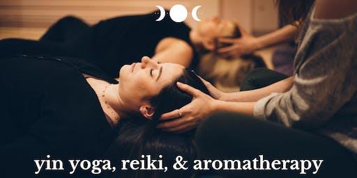 Yin Yoga, Reiki, & Aromatherapy