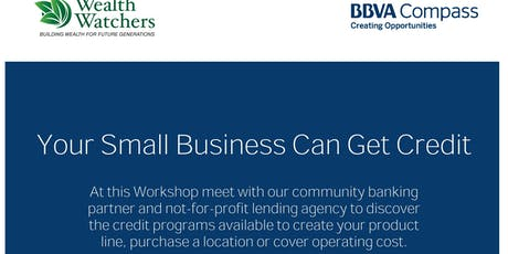 "The #1 Small Business Credit Workshop-""Helping You Obtain Credit & Use Credit"" To Grow tickets"