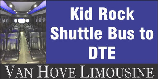 Kid Rock Shuttle Bus to DTE from Hamlin Pub 25 Mile & Van Dyke
