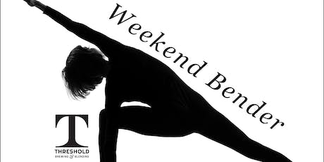 Weekend Bender tickets