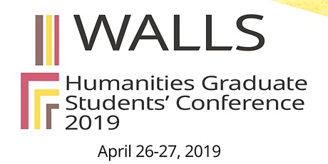 Walls - Humanities Graduate Students' Conference 2019 tickets