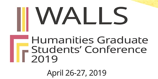 Walls - Humanities Graduate Students' Conference 2019