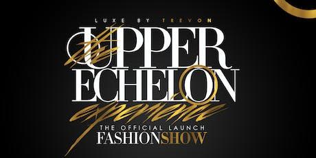 The Upper Echelon Experience tickets