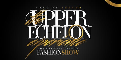 The Upper Echelon Experience