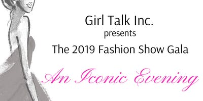 The Girl Talk 2019 Fashion Show Gala: An Iconic Evening Featuring A-E Performing Arts