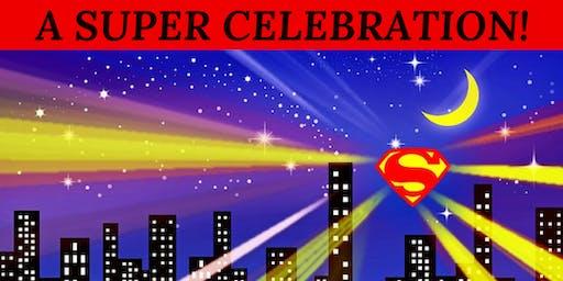 A Super Celebration!