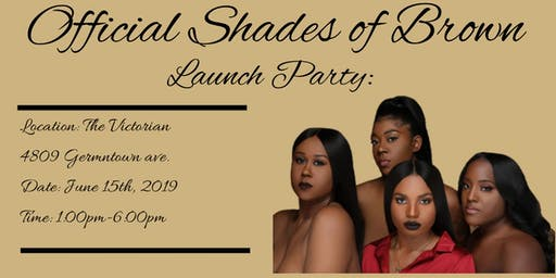 Official Shades of Brown Launch Party