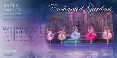 Bayer Ballet presents: Enchanted Gardens- Saturday 5/4/19