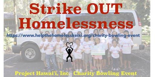 Charity Bowling Event- Strike OUT Homelessness-Help Homeless Keiki
