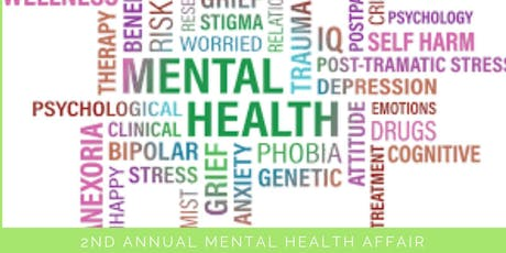 2nd Annual Mental Health Affair tickets