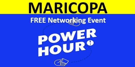 6/27/19 - PNG Maricopa - FREE Hour of Power Networking Event With Mayor Christian Price & Miss Maricopa, Ashley Lynn tickets