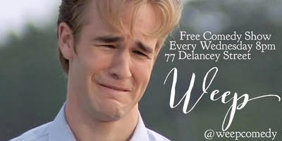 event image WEEP free comedy show!