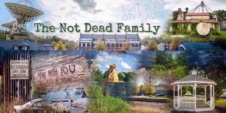 Not Dead Family 5th Annual Reunion 2019  tickets