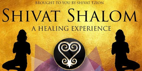Shivat Shalom Healing Experience tickets