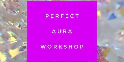 Perfect Aura Workshop